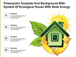 Powerpoint Template And Background With Symbol Of Ecological House With Solar Energy