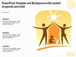 Powerpoint Template And Background With Symbol Of Parents And Child