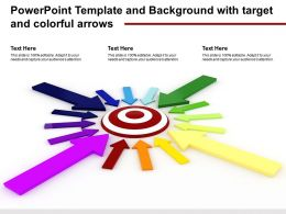 Powerpoint Template And Background With Target And Colorful Arrows