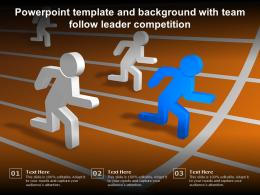 Powerpoint Template And Background With Team Follow Leader Competition
