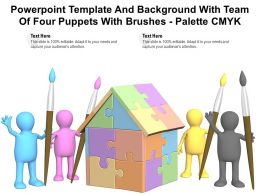 Powerpoint Template And Background With Team Of Four Puppets With Brushes Palette Cmyk
