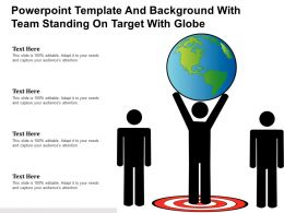 Powerpoint Template And Background With Team Standing On Target With Globe
