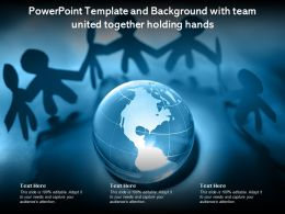 Powerpoint Template And Background With Team United Together Holding Hands