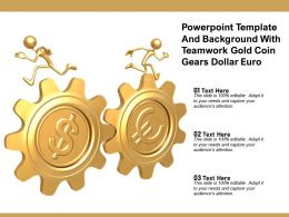 Powerpoint Template And Background With Teamwork Gold Coin Gears Dollar Euro