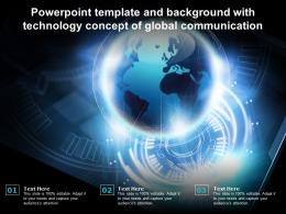 Powerpoint Template And Background With Technology Concept Of Global Communication