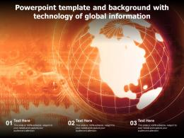 Powerpoint Template And Background With Technology Of Global Information