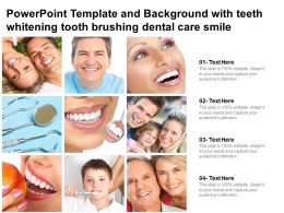 Powerpoint Template And Background With Teeth Whitening Tooth Brushing Dental Care Smile