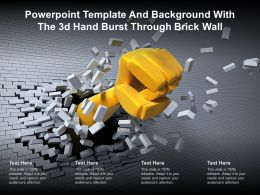 Powerpoint Template And Background With The 3d Hand Burst Through Brick Wall