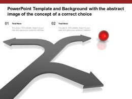 Powerpoint Template And Background With The Abstract Image Of The Concept Of A Correct Choice