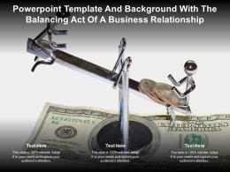Powerpoint Template And Background With The Balancing Act Of A Business Relationship