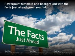 Powerpoint Template And Background With The Facts Just Ahead Green Road Sign