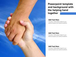 Powerpoint Template And Background With The Helping Hand Together