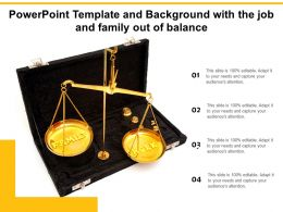 Powerpoint Template And Background With The Job And Family Out Of Balance