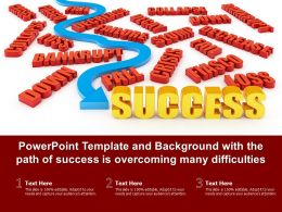 Powerpoint Template And Background With The Path Of Success Is Overcoming Many Difficulties