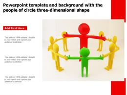 Powerpoint Template And Background With The People Of Circle Three Dimensional Shape