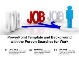 Powerpoint Template And Background With The Person Searches For Work
