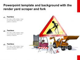 Powerpoint Template And Background With The Render Yard Scraper And Fork