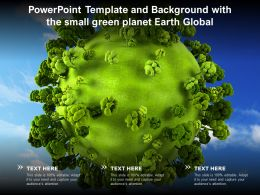 Powerpoint Template And Background With The Small Green Planet Earth Global