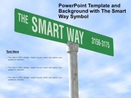 Powerpoint Template And Background With The Smart Way Symbol