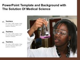 Powerpoint Template And Background With The Solution Of Medical Science