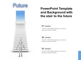 Powerpoint Template And Background With The Stair To The Future