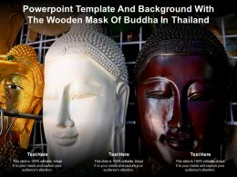 Powerpoint Template And Background With The Wooden Mask Of Buddha In Thailand