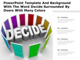 Powerpoint Template And Background With The Word Decide Surrounded By Doors With Many Colors