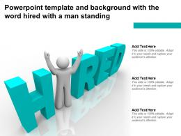 Powerpoint Template And Background With The Word Hired With A Man Standing