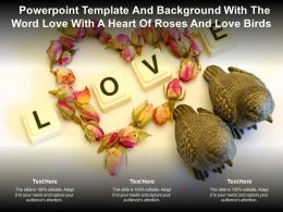 Powerpoint Template And Background With The Word Love With A Heart Of Roses And Love Birds