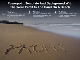 Powerpoint Template And Background With The Word Profit In The Sand On A Beach