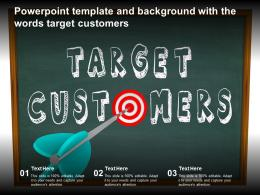 Powerpoint Template And Background With The Words Target Customers