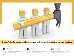 Powerpoint Template And Background With The Work Collective Manual Workers