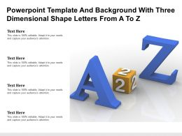 Powerpoint Template And Background With Three Dimensional Shape Letters From A To Z