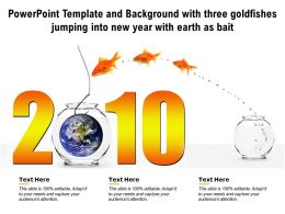 Powerpoint Template And Background With Three Goldfishes Jumping Into New Year With Earth As Bait