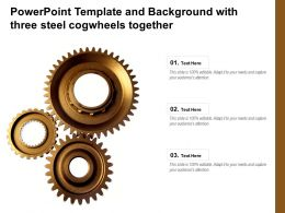 Powerpoint Template And Background With Three Steel Cogwheels Together
