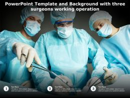Powerpoint Template And Background With Three Surgeons Working Operation
