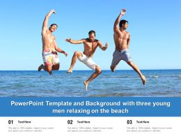 Powerpoint Template And Background With Three Young Men Relaxing On The Beach
