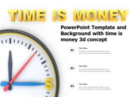 Powerpoint Template And Background With Time Is Money 3d Concept