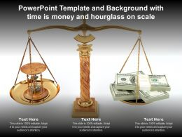 Powerpoint Template And Background With Time Is Money And Hourglass On Scale