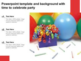 Powerpoint Template And Background With Time To Celebrate Party