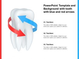 Powerpoint Template And Background With Tooth With Blue And Red Arrows