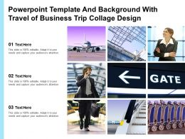 Powerpoint Template And Background With Travel Of Business Trip Collage Design