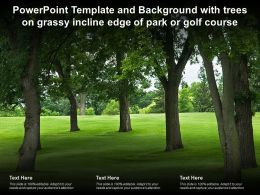 Powerpoint Template And Background With Trees On Grassy Incline Edge Of Park Or Golf Course