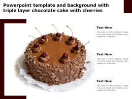 Powerpoint Template And Background With Triple Layer Chocolate Cake With Cherries