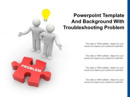 Powerpoint Template And Background With Troubleshooting Problem