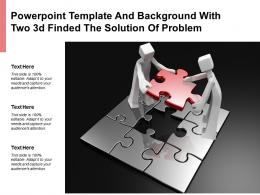 Powerpoint Template And Background With Two 3d Finded The Solution Of Problem