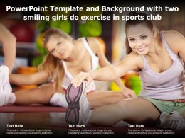 Powerpoint Template And Background With Two Smiling Girls Do Exercise In Sports Club