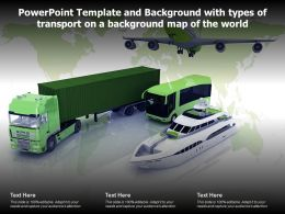 Powerpoint Template And Background With Types Of Transport On A Background Map Of The World