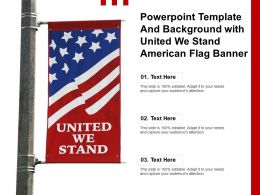 Powerpoint Template And Background With United We Stand American Flag Banner