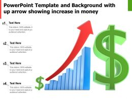 Powerpoint Template And Background With Up Arrow Showing Increase In Money